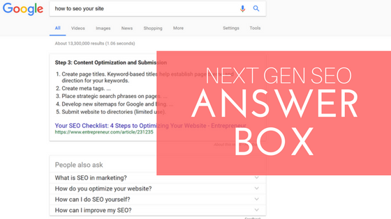 5 Steps for Ranking in Google's Answer Box | Next Gen SEO